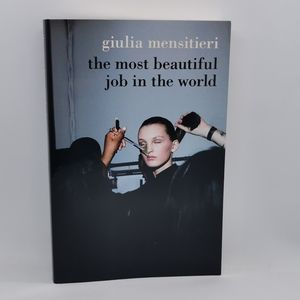 The Most Beautiful Job in the World book